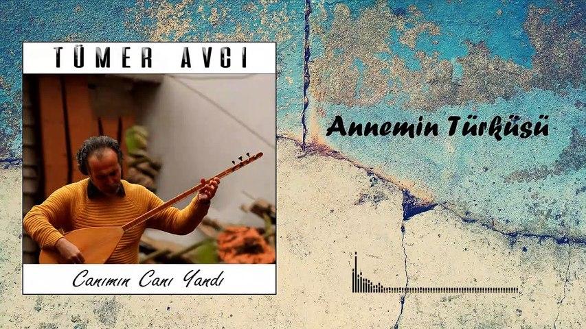 Tümer Avcı - Annemin Türküsü (Official Audio)