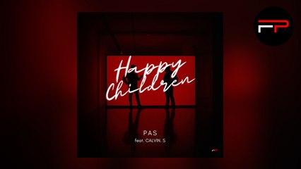 PAS Ft. Calvin S. - Happy Children (Club Edit)