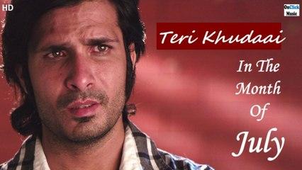 Deepak Kumar - Teri Khudaai | In The Month Of July | Hindi Movie 2021