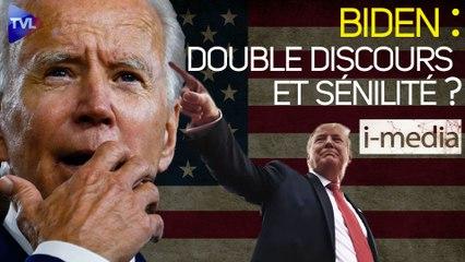 I-Média n°341 – Joe Biden : double discours et sénilité ?