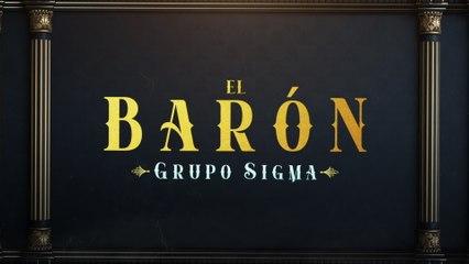 Grupo Sigma - El Barón