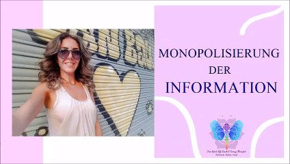 Monopilisierung der Information