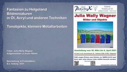 Julia Wally Wagner-Ausstellung Hummerbude Helgoland 2021