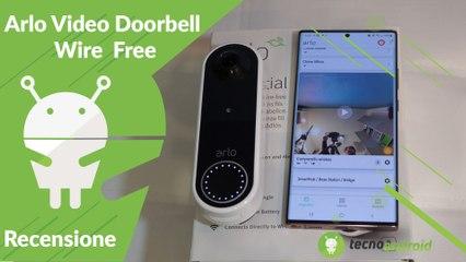 Recensione campanello smart Arlo Video Doorbell Wire Free: ci ha permesso di SCOPRIRE UN LADRO!
