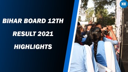 Bihar Board 12th Result 2021 highlights