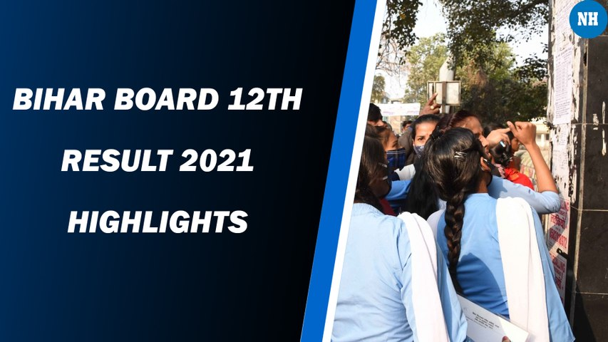 Bihar Board 12th Result 2021 highlights
