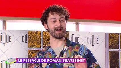 La nouvelle vie.. ou presque de Roman Frayssinet - Le Pestacle, Clique - CANAL+
