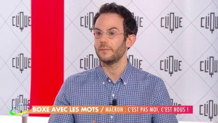 """Clément Viktorovitch : Macron : """"c'est pas moi, c'est nous"""" - Clique - CANAL+"""