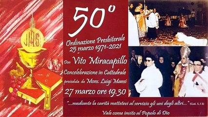 Cattedrale di Andria: i 50 anni di sacerdozio di don Vito Miracapillo - video integrale