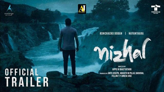 Nizhal Official Trailer |_ Kunchacko Boban _| Nayanthara |_ Appu N Bhattathiri