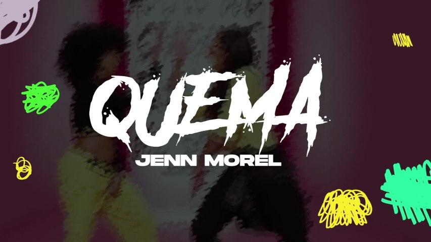 Jenn Morel - Quema