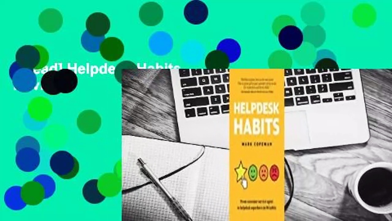 [Read] Helpdesk Habits  Review