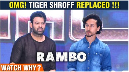 Tiger Shroff Replaced By Prabhas? In Rambo Remake | Reason Revealed