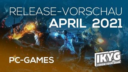Games-Release-Vorschau - April 2021 - PC