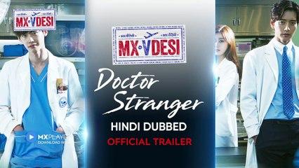Doctor Stranger _ Official Trailer _ Korean Drama _ Hindi Dubbed Web Series _ MX VDesi _ MX Player ( 1080 X 1920 )