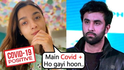 After Ranbir, Alia Bhatt CONFIRMS Being Covid- 19 Positive, Issues Statement