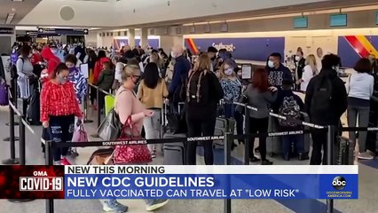 CDC issues new air travel guidelines for fully vaccinated Americans