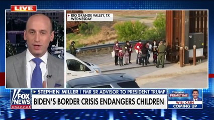 Stephen Miller lashes out Biden single handedly created child trafficking crisis