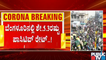 Covid-19 Positivity Rate In Bengaluru Crosses 5%
