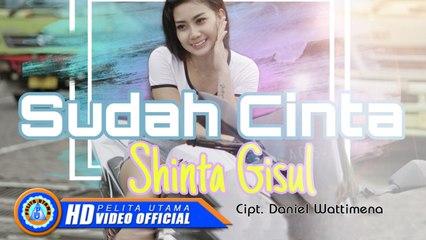 Shinta Gisul - Sudah Cinta   DJ Slow Remix 2021 (Official Music Video)
