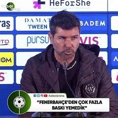 """Hakan Kutlu: """"Fenerbahçe'den çok fazla baskı yemedik"""""""