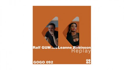Ralf GUM, Leanne Robinson - Replay (The Official Video)