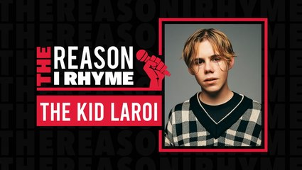 The Reason I Rhyme: The Kid LAROI