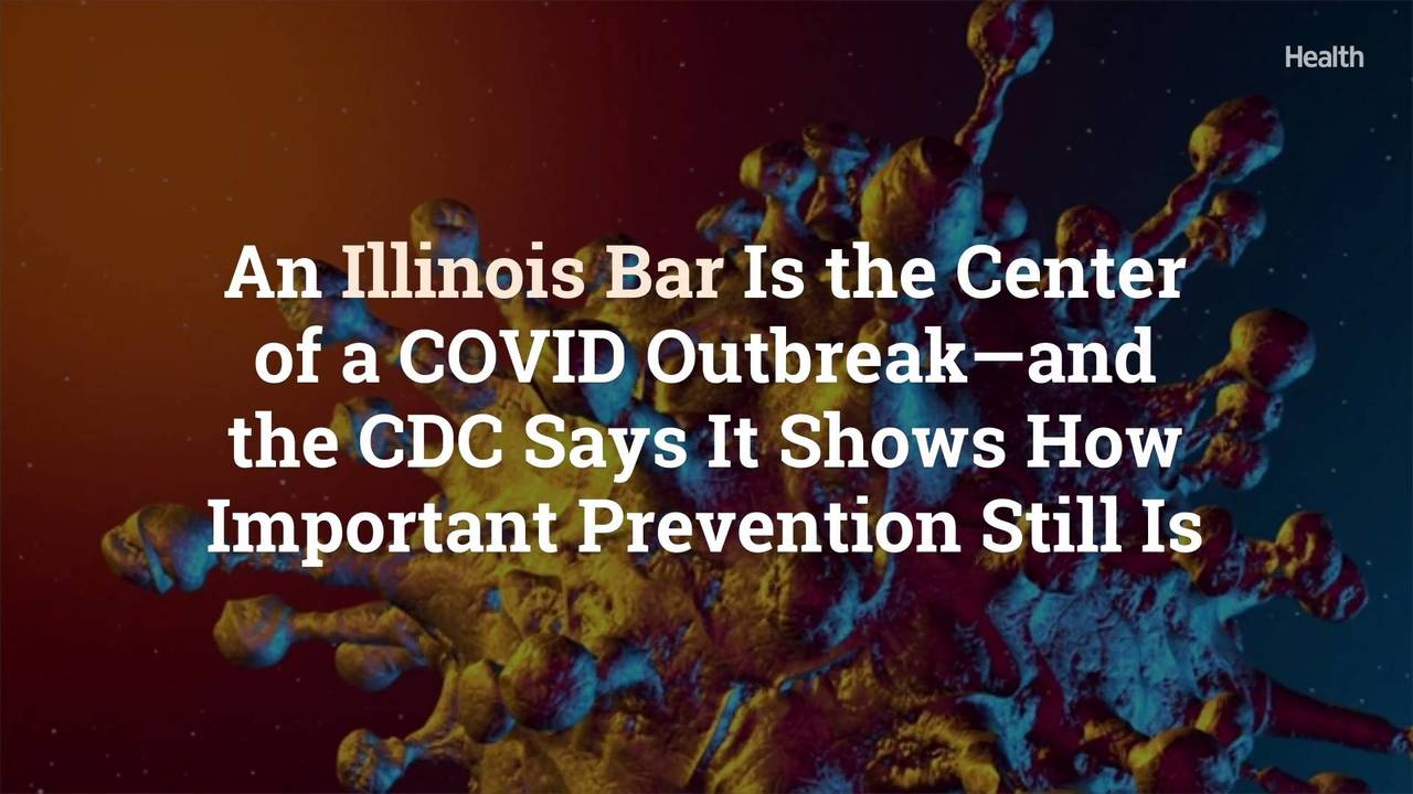 An Illinois Bar Is the Center of a COVID Outbreak—and the CDC Says It Shows How Important Prevention Still Is