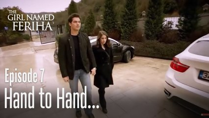 They came to school hand to hand! - The Girl Named Feriha | Episode 7