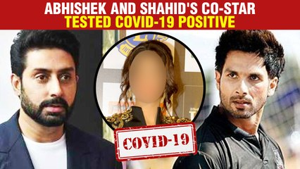 Abhishek Bachchan and Shahid Kapoor's Co-star Tested Covid-19 Positive
