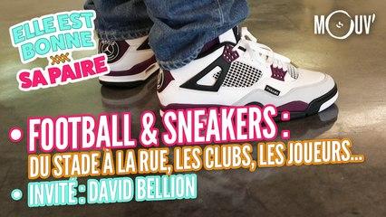 Football & sneakers : du stade à la rue, les clubs, les joueurs...   Invité David Bellion