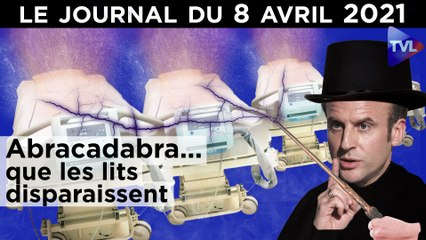 Macron : des lits à tout prix - JT du jeudi 8 avril 2021