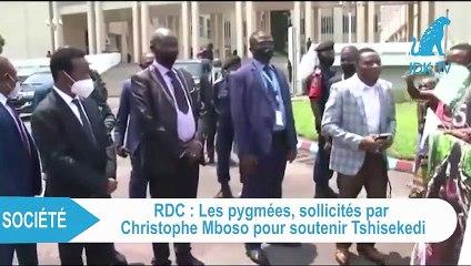 Les pygmées sollicités par CHRISTOPHE MBOSSO pour soutenir FELIX TSHISEKEDI