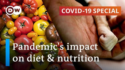 Pandemic worsens malnutrition & food insecurity worldwide - COVID-19 Special