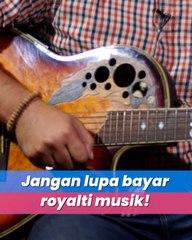 Dear Pemilik Cafe, Restoran, dan Bus, Sudah Bayar Royalti Musik?