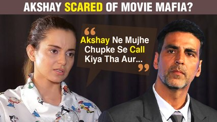 Akshay Kumar SECRETLY Praised Kangana Ranaut's Thalaivi? The Actress SLAMS Movie Mafia