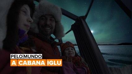 Pelo mundo: A Cabana Iglu