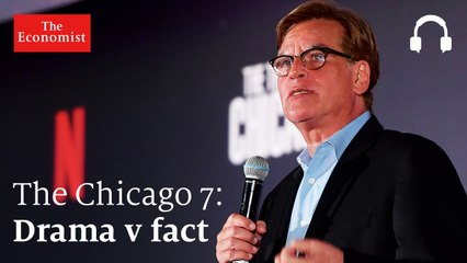 The Trial of the Chicago 7: fact v drama