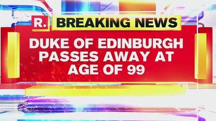 UK's Prince Philip, Duke of Edinburgh, Passes Away At The Age Of