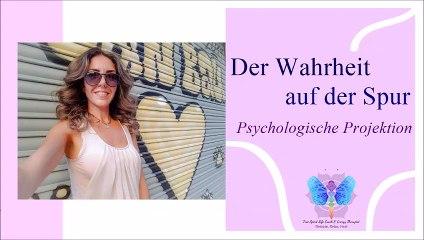 Der Wahrheit auf der Spur: psychologische Projektion