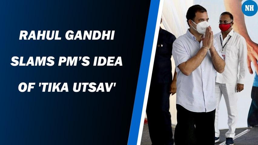 Rahul Gandhi slams PM's idea of 'Tika Utsav'