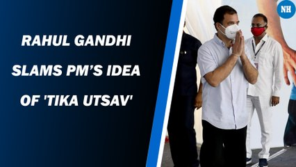 Rahul Gandhi slams PM's idea of 'Tika Utsav'