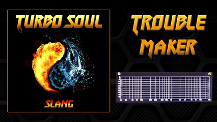 Trouble Maker (featuring Misaki from Gurislamar) from the album Turbo Soul