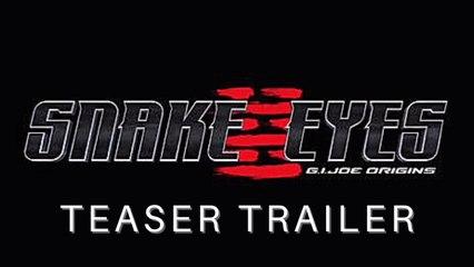 SNAKE EYES G.I. ORIGINS Official Teaser Trailer NEW 2021 Paramount Pictures