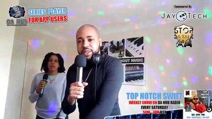 Episode 182 Top Notch Swift  (RnB | Dancehall | Reggae | Hip Hop)