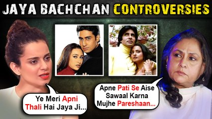 Jaya Bachchan On Big B - Rekha's Affair, Wanted To Slap SRK, Slammed By Kangana | All Controversies