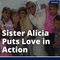 Meet Sister Alicia: A Woman of Courage Who Puts Love in Action