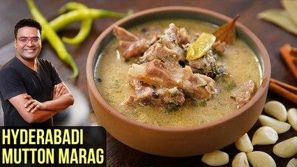 Hyderabadi Marag Recipe | How To Make Mutton Marag | Mutton Soup Recipe By Varun Inamdar