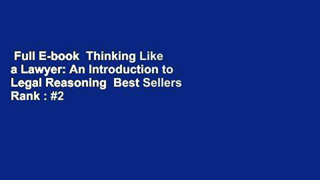 Full E-book Thinking Like a Lawyer: An Introduction to ...