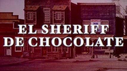 Bronco - El Sheriff De Chocolate